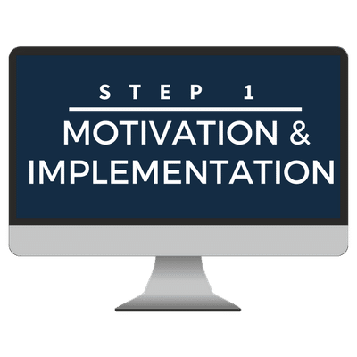 Step 1 Motivation Implementation Course