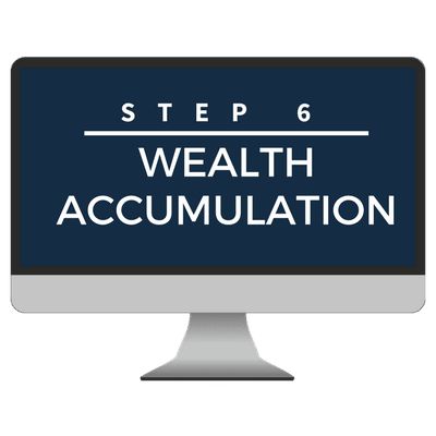 Step 6 - Wealth Accumulation Course