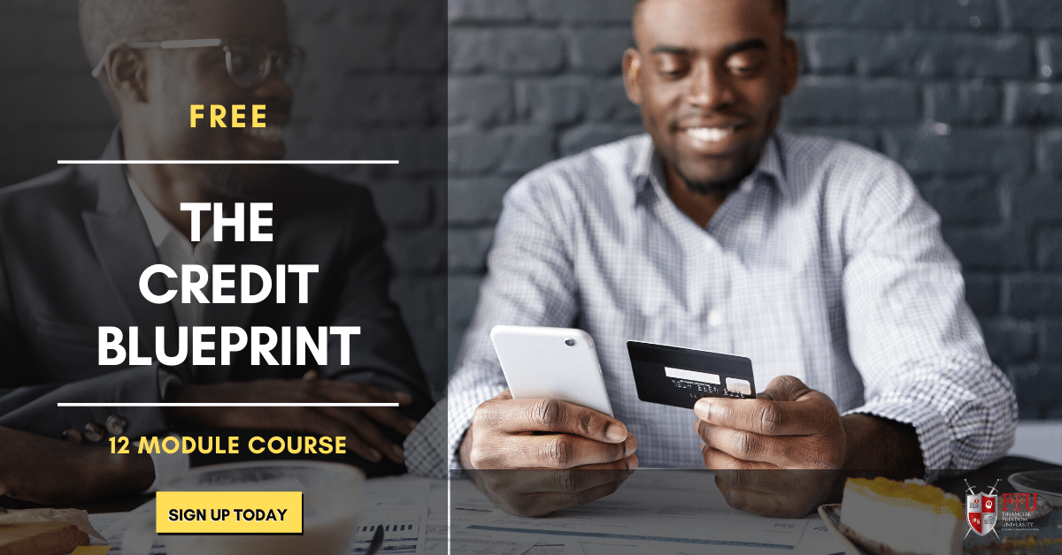 Credit Blueprint  - Financial Freedom University